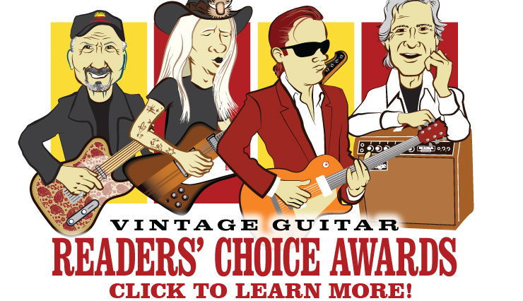 READERS' CHOICE: This year, we are happy to announce the launch of the Vintage Guitar Readers' Choice Awards, which will include the 2014 inductees to the VG Hall of Fame as well as the readers' selection for Album of the Year and a new category — Artist of the Year