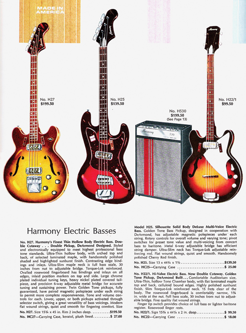 The 1968-'69 Harmony bass line.