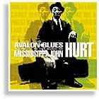 Avalon Blues Tribute to Mississippi John Hurt