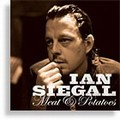 The Ian Siegal Band - Meat and Potatoes