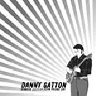 Danny Gatton - Redneck Jazz Explosion Volume 1 and Volume 2