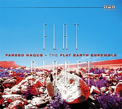 Fareed Haque's Flat Planet