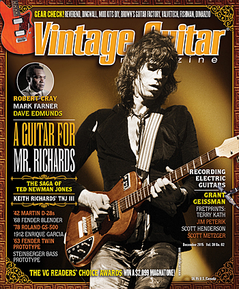 Vintage Guitar magazine December 2015 Keith Richards and Ted Newman Jones