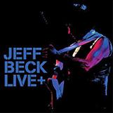 Jeff Beck, Live+