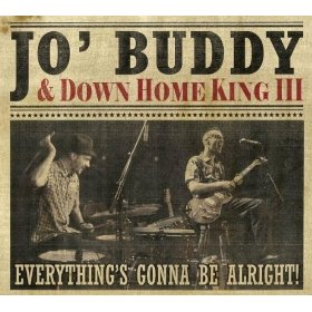 Jo' Buddy & Down Home King III