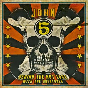 John5 Behind the Nut CD art