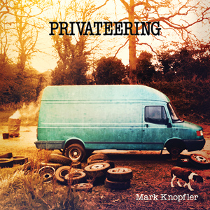 KNOPFLER_07_Privateering