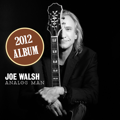 Joe Walsh Analog Man Vintage Guitar magazine Hall of Fame 2012 Album