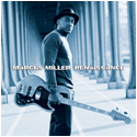 Marcus Miller to release new disc August 7.