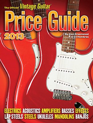 The Official Vintage Guitar Price Guide 2013