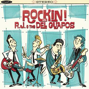 RJ & the Del Guapos