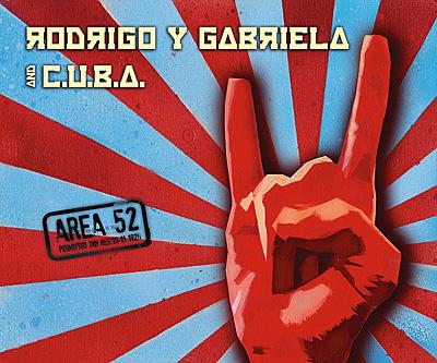 Rodrigo Y Gabriela Area 52
