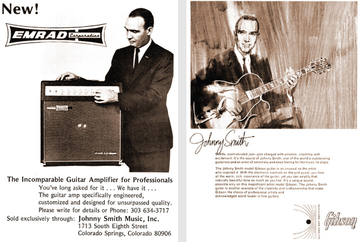 "(LEFT) A 1971 ad for the Emrad amp, available exclusively at Smith's shop in Colorado Springs. (RIGHT) Gibson's mid-'60s ad for the Johnny Smith signature model boasted of controls mounted on the pickguard, ""...another example of the creativity and craftsmanship that make Gibson the choice of professional artists..."""