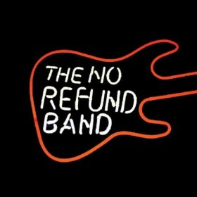 The No Refund Band