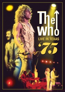 Eagle Rock preps Who Live in Texas '75 DVD.