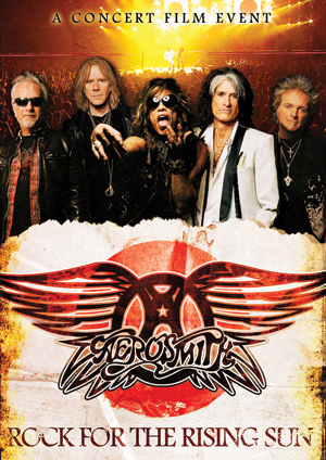 Aerosmith's new DVD, Rock for the Rising Sun, documents eight concerts in Japan following the Tohoku earthquake.