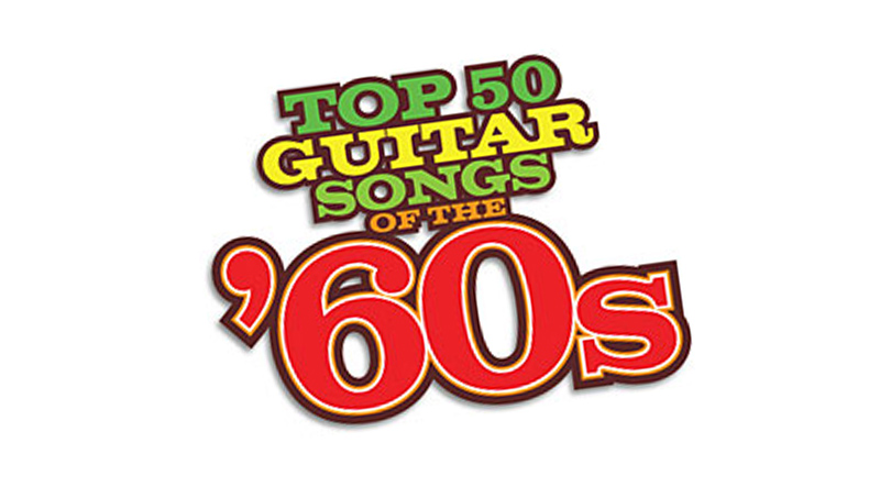 Top 50 Guitar Songs of the '60s | Vintage Guitar® magazine